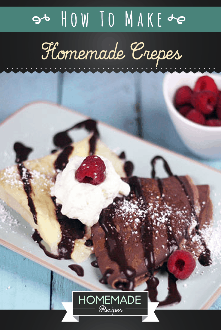 How To Make Homemade Crepes