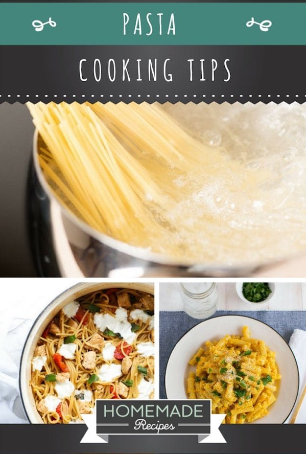 Pasta Cooking Tips You Can Master | Homemade Recipes