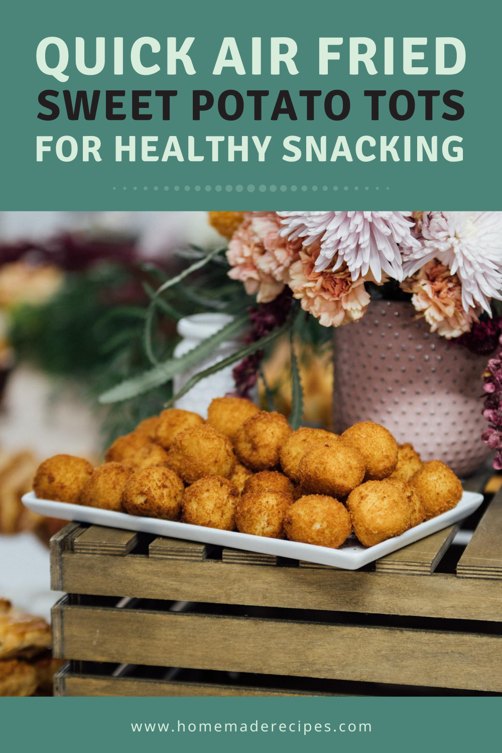 placard | Quick Air Fried Sweet Potato Tots Recipes For Healthy Snacking